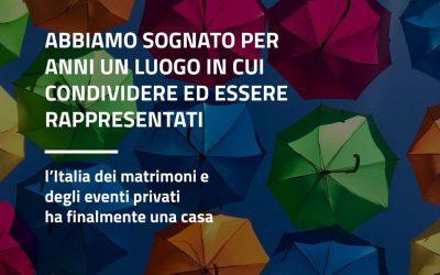 L'ITALIA DEI MATRIMONI E DEGLI EVENTI PRIVATI HA FINALMENTE UNA CASA